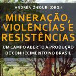 Mineração, Violências e Resistências