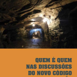 Lançamento:  Quem é quem nas discussões do Novo Código da Mineração  (Agosto de 2013)