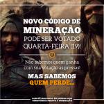 Enfrentamento ao Código da Mineração