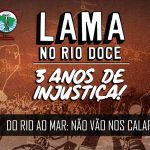 Após três anos do crime, atingidos pelo rompimento da barragem da Samarco realizam marcha de Mariana à Vitória