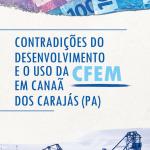 Uso da Cfem em Canãa dos Carajás (PA) é revelado em pesquisa
