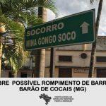 NOTA: A VALE FAZ A POPULAÇÃO DE BARÃO DE COCAIS REFÉM DE UM POSSÍVEL ROMPIMENTO DE BARRAGEM NOS PRÓXIMOS DIAS