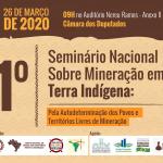 1°Seminário sobre  Mineração em Terras Indígenas