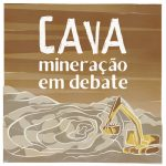 Episódio 4 Podcast Cava – Mineração e COVID-19: como está a situação no Pará?