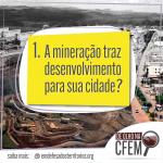 A Mineração traz desenvolvimento para a sua cidade?