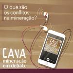 O que são os conflitos na mineração? no Podcast Cava: Mineração em debate