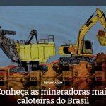 Conheça as mineradoras mais caloteiras do Brasil
