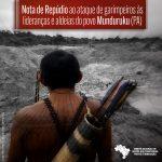 O Comitê Nacional em Defesa dos Territorios frente à Mineração repudia os ataques de garimpeiros à lideranças e aldeias do povo Munduruku no Pará.