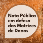 CÁRITAS MG, FLAMA E AEDAS ELABORAM NOTA PÚBLICA EM DEFESA DAS MATRIZES DE DANOS DOS ATINGIDOS